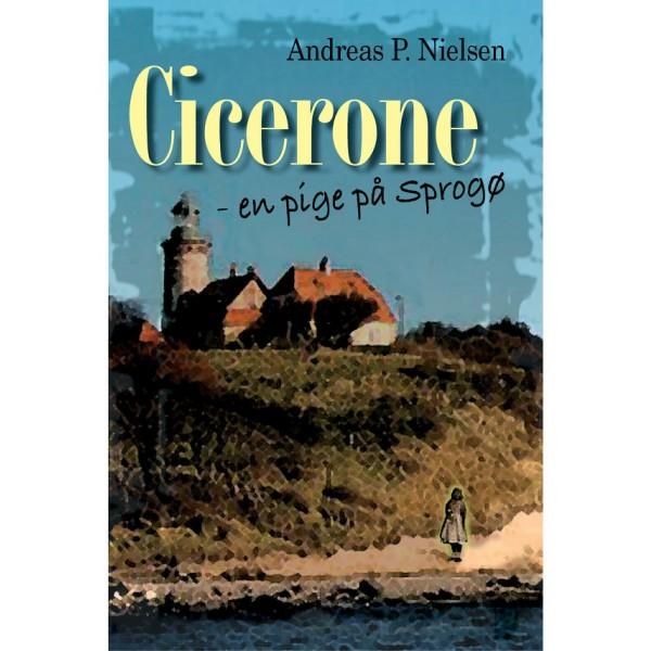 Cicerones datter - En pige fra Sprogø. Skrevet af Andreas P. Nielsen. 87-91659-12-4
