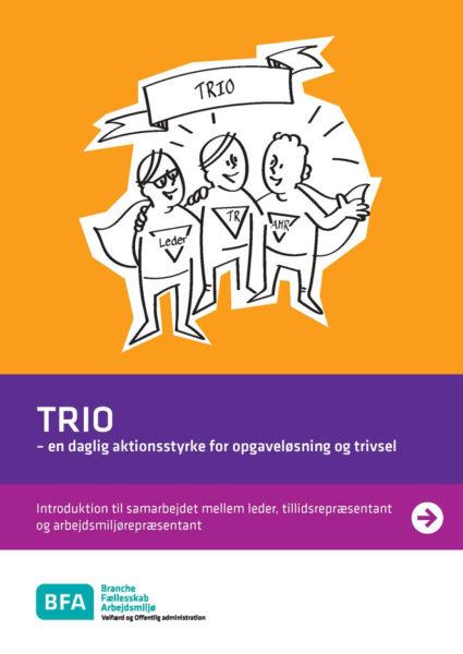 Trio - en daglig aktionsstyrke